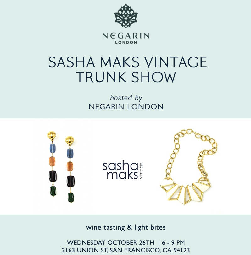 Sasha Maks Vintage Trunk Show at Negarin London