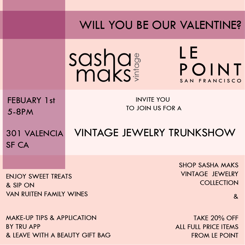 Sasha Maks Vintage Valentine's Trunk Show at Le Point